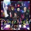 P4 with T Prince Night~どこにいたのさ!? MY PRINCESS~