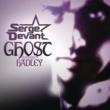 Serge Devant/Hadley Ghost (Radio Edit) (feat.Hadley)