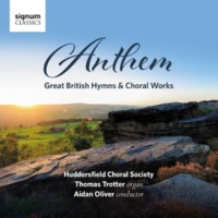 Huddersfield Choral Society/Thomas Trotter/Aidan Oliver Jubilate Deo in C