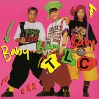 TLC Baby-Baby-Baby (Album Radio Edit)