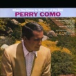 Perry Como When You Come to the End of the Day