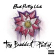 Bad Poetry Club The Baddest Poetry