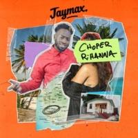 Jaymax Choper Rihanna