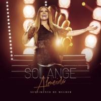 Solange Almeida Fala Baixinho (Ao Vivo)
