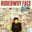 RUDEBWOY FACE 20th