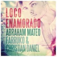 Abraham Mateo/Farruko/Christian Daniel Loco Enamorado