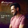 Metejoor/Daniel Lopez Ik hou van jou (Remix) (feat.Daniel Lopez)