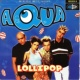 AQUA Lollipop (Candyman) - EP