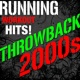 Workout Buddy Throwback 2000s - Running Workout Hits!