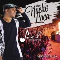 Joel Sound Una Noche Loca (Salsa) (SALSA FUSION)