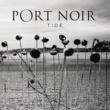 Port Noir Tide