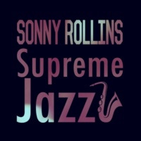 Sonny Rollins Kiss and Run