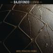 Bajofondo Lluvia (Ariel Perazzoli Remix)