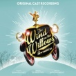 Original London Cast Of The Wind In The Willows The Wind in the Willows (Original London Cast Recording)