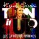 Kym Sims Kym Sims - Turn It Up (Get Turnt Club Remixes)