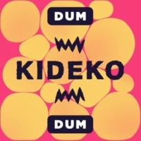 Kideko Dum Dum
