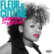 Fleur & Cutline Broken Mirror (DJ Friendly Mix)