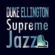 Duke Ellington Supreme Jazz Duke Ellington