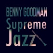 Benny Goodman The World Is Waiting for the Sunrise