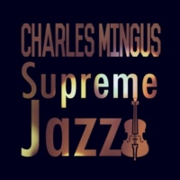 Charles Mingus Thrice Upon a Theme