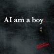 SUGIURUMN AI am a boy.