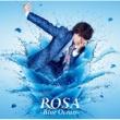 小野大輔 ROSA ~Blue Ocean~