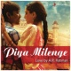 "A.R. Rahman/Sukhwinder Singh/KMMC Sufi Ensemble Piya Milenge (From ""Raanjhanaa"")"