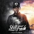 Still Fresh/Quincy Biff dans l'crâne (feat.Quincy)