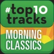 Philippe Entremont #top10tracks - Morning Classics