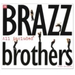 The Brazz Brothers All Included