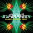 ジャミロクワイ Superfresh [Oliver Heldens Remix]