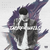 Tauren Wells All My Love