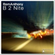 Romanthony B 2 Nite (Supa Radio Edit)