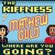 The Kiffness/Matthew Gold Where are You Going? (Radio Edit) (feat.Matthew Gold)
