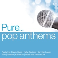 Various Artists Pure... Pop Anthems