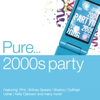 Various Artists Pure... 2000s Party
