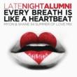 Late Night Alumni Every Breath Is Like A Heartbeat (Myon & Shane 54 Summer Of Love Mix)