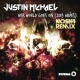 Justin Michael Her World Goes On (Moska Remix)