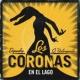 """Los Coronas/Jairo Zavala """"Depedro""""/Jacob Valenzuela En el Lago (feat.Jairo Zavala """"Depedro""""/Jacob Valenzuela)"""