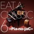 →Pia-no-jaC← EAT A CLASSIC 6