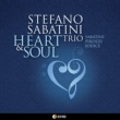 STEFANO SABATINI Trio HEART & SOUL