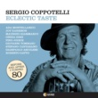 Sergio Coppotelli ECLECTIC TASTE