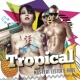 MDS/Lester & Robe Tropical (Radio Edit) (feat.Lester & Robe)