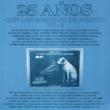 Various Artists 25 Años Con los Mejores de México, Volumen II