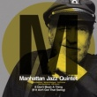 Manhattan Jazz Quintet スイングしなけりゃ意味ないね