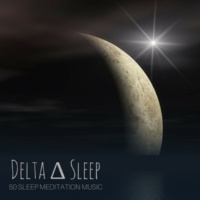 Delta Waters Delta Sleep - 50 Meditation Music for Sleep, White Noise and Relaxing Delta Waves Sounds of Nature
