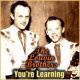 The Louvin Brothers You're Learning