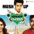 "Anirudh Ravichander/Papon/Maria Roe Vincent/Vishal Dadlani/Andrea Jeremiah/Arjun/Charles Bosco/Hard Kaur/Hiphop Tamizha/Country Chicken Vanakkam Chennai Mashup (From ""Vanakkam Chennai"") (Remix by Vivek Siva)"