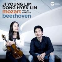 Ji Young Lim Mozart & Beethoven: Violin Sonatas