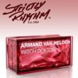 Armand Van Helden Witch Doktor (Eddie Thoneick Remix)